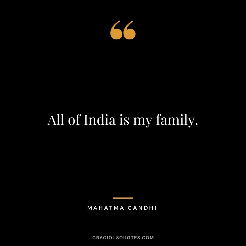 All of India is my family.