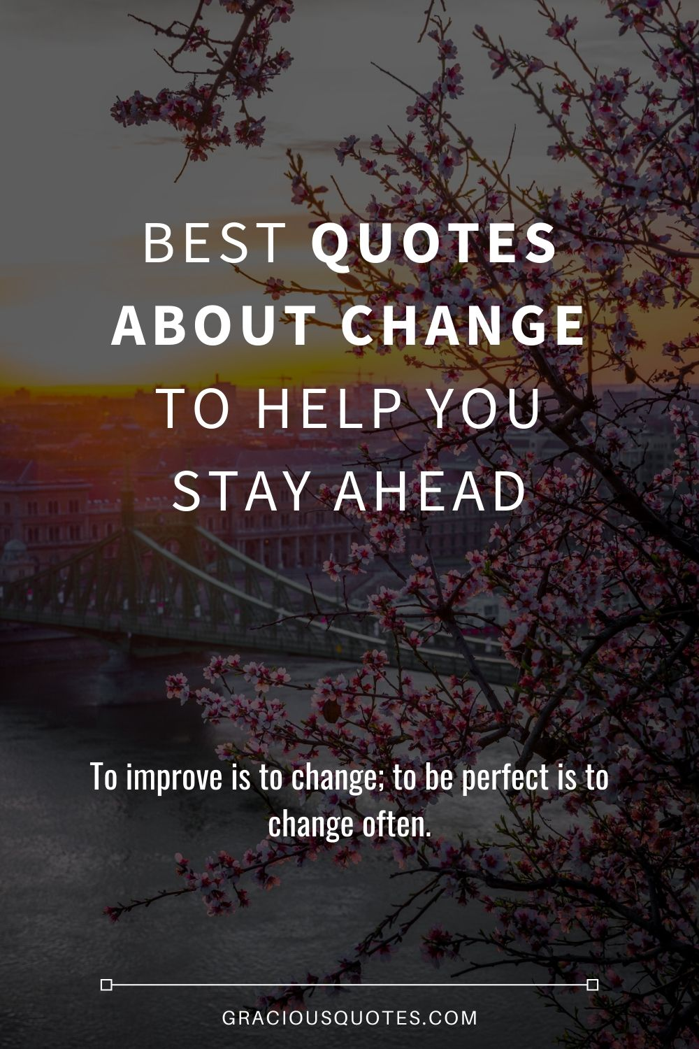 Best-Quotes-About-Change-to-Help-You-Stay-Ahead-Gracious-Quotes