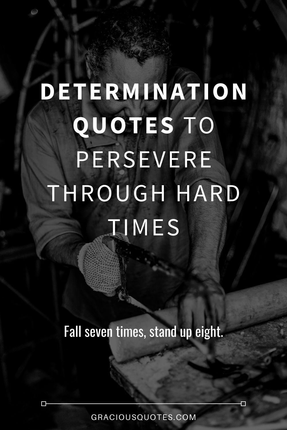 Determination-Quotes-to-Persevere-Through-Hard-Times-Gracious-Quotes