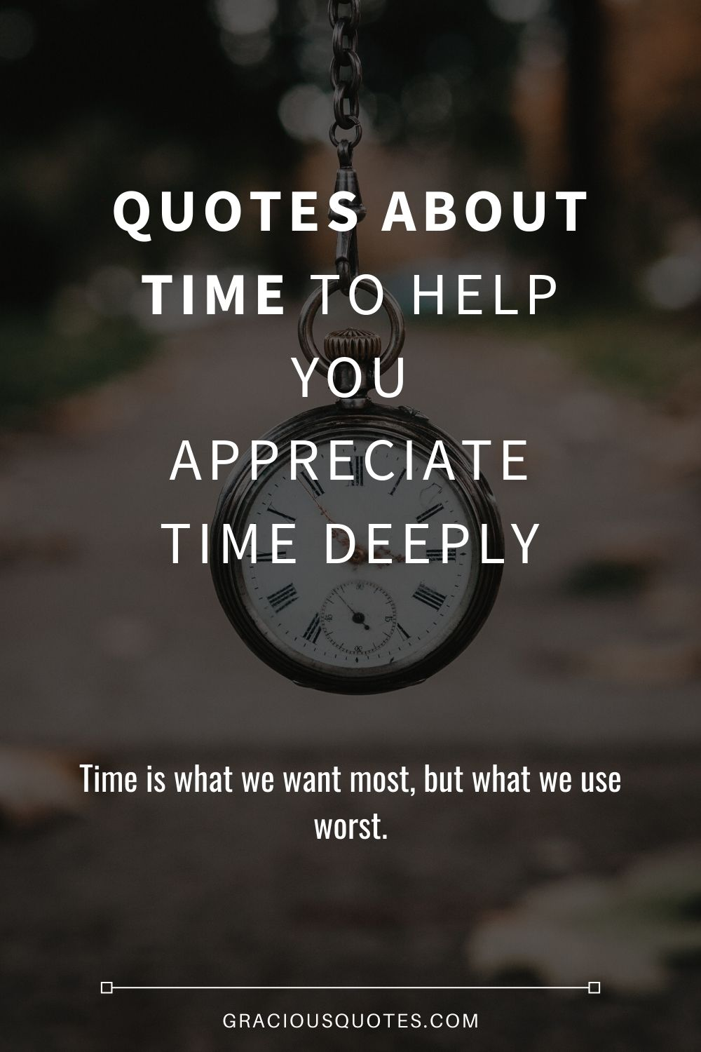 Quotes-About-Time-to-Help-You-Appreciate-Time-Deeply