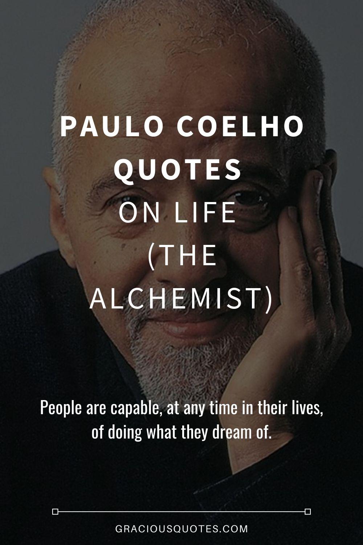 Paulo Coelho Quotes on Life (THE ALCHEMIST) - Gracious Quotes