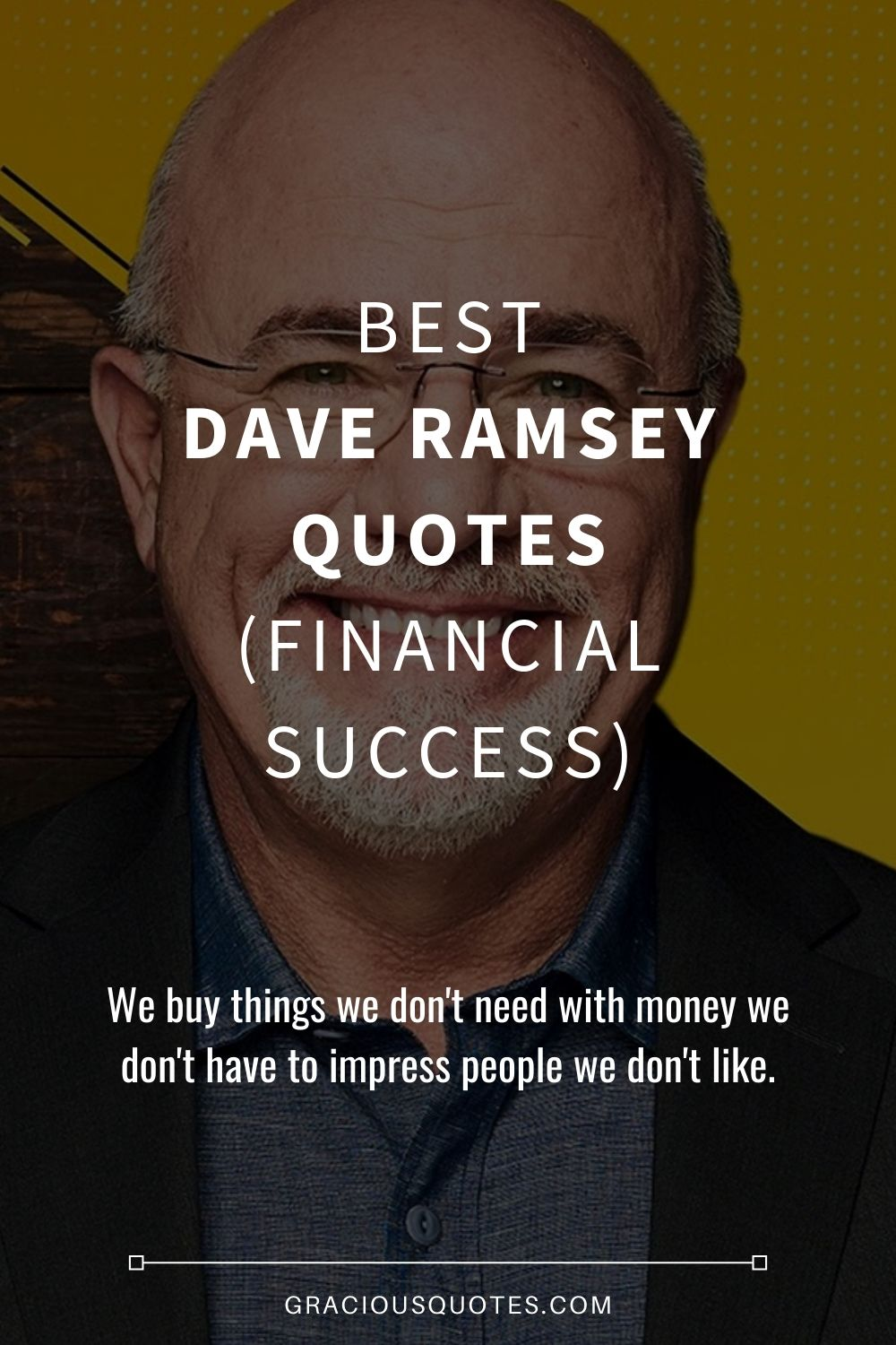 Best Dave Ramsey Quotes (FINANCIAL SUCCESS) - Gracious Quotes