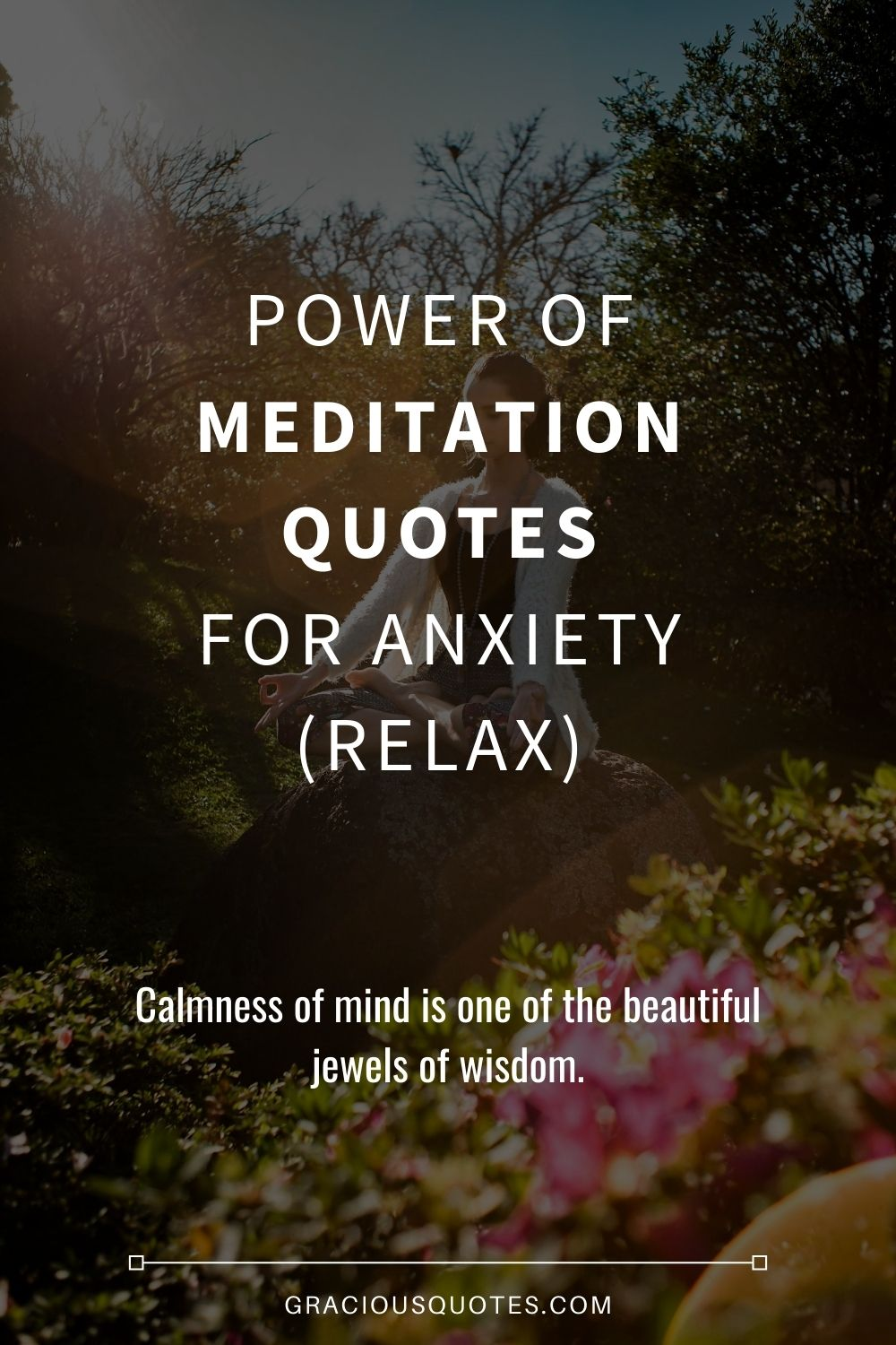 Power of Meditation Quotes for Anxiety (RELAX) - Gracious Quotes