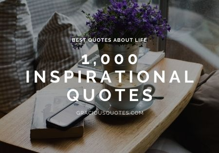 1000-Best-Inspirational-Quotes-About-Life-PREMIUM